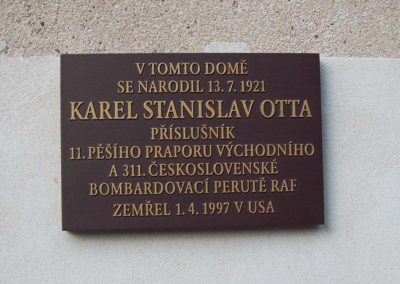6 - Commemoration plaque dedicate to the memory of Karel Stanislav Otta, realised with cooperation with city council of Mnichovo Hradiště, where he was born.
